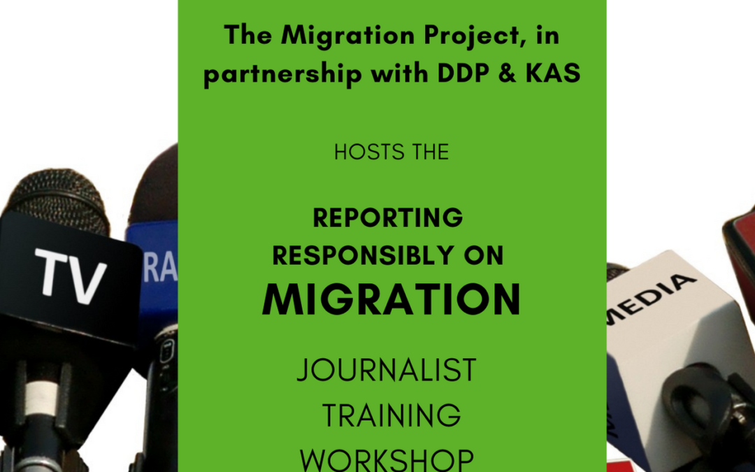 """""""Reporting Responsibly on Migration"""" Journalism Training Workshop – 15 July 2021"""